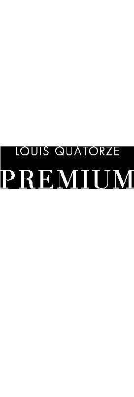 LOUIS QUATORZE PREMIUM